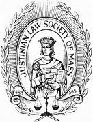Justinian Law Society of Massachusetts – 2013 to present
